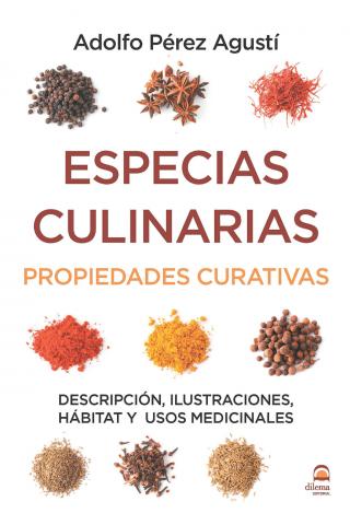 ESPECIAS CULINARIAS. PROPIEDADES CURATIVAS.