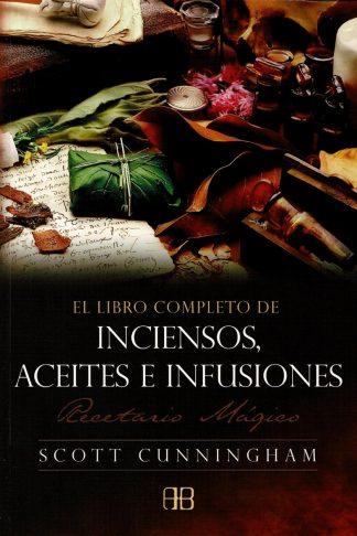 EL LIBRO COMPLETO DE INCIENSOS ACEITES E INFUSIONES