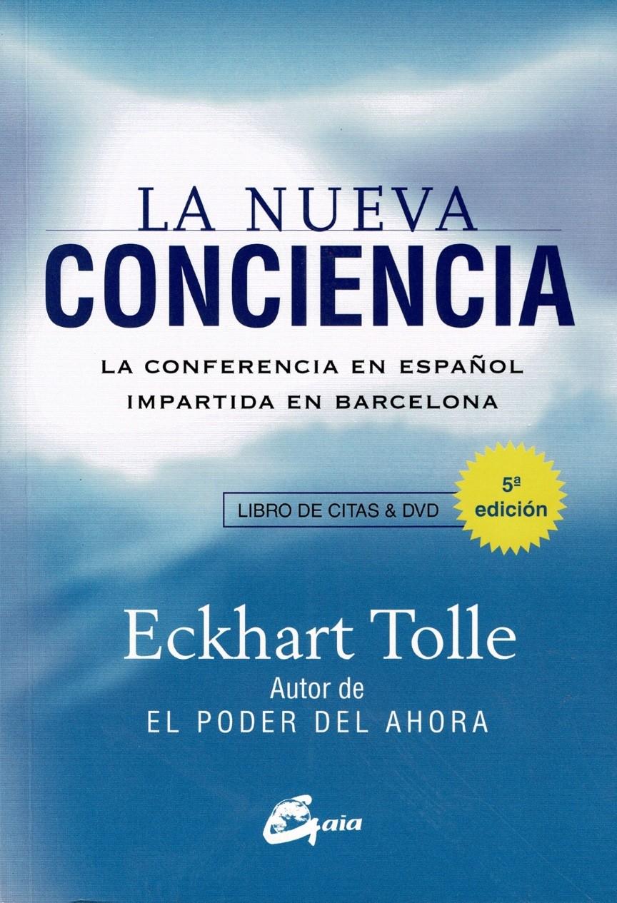 La nueva conciencia  (LIBRO + DVD)