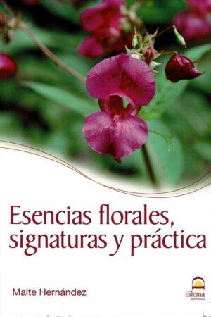 Esencias florales, signaturas y práctica