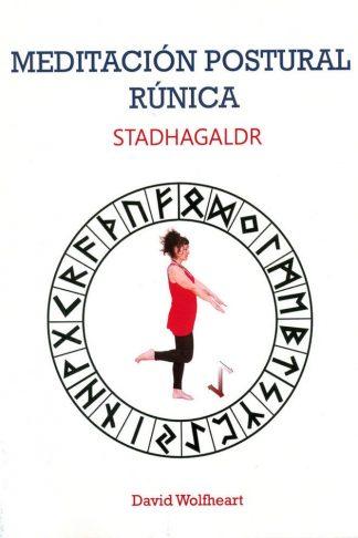 MEDITACION POSTURAL RUNICA STADHAGALDR