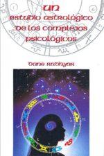 UN ESTUDIO ASTROLOGICO COMPLEJOS PSICOLOGICOS