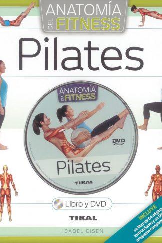 ANATOMIA DEL FITNESS - PILATES (LIBRO Y DVD)