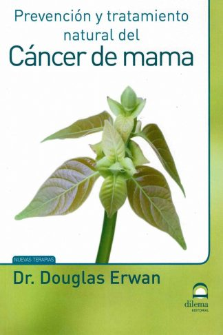Prevención y tratamiento natural del cáncer de mama