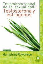 Tratamiento natural de la sexualidad: Testosterona y estrógenos