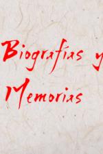 Biografías y Memorias