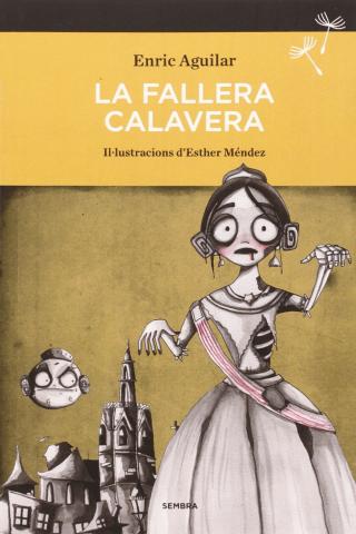 La Fallera Calavera: la novela
