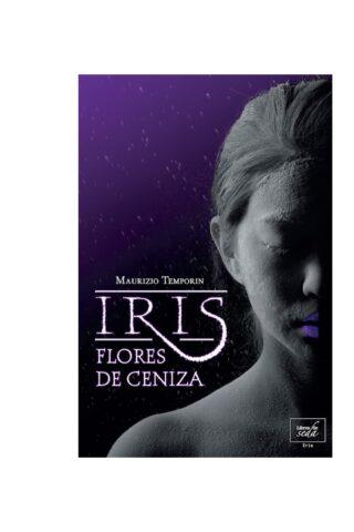Iris, flores de ceniza – OFERTA 5,95€