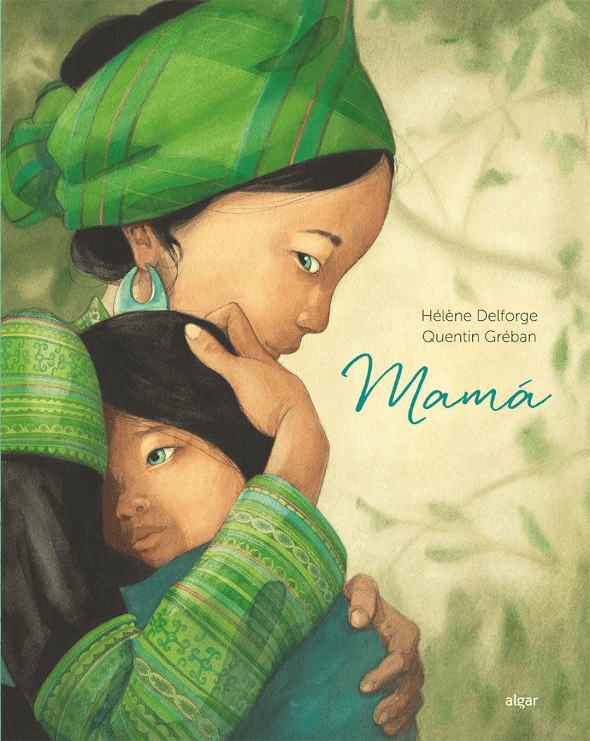 Mamá libro ilustrado de Hélène Delforge